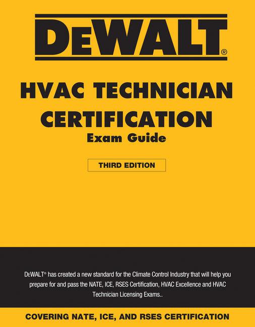 Dewalt hvac technician certification exam guide 2018 3rd edition dewalt hvac technician certification exam guide 2018 3rd edition cengage fandeluxe Gallery