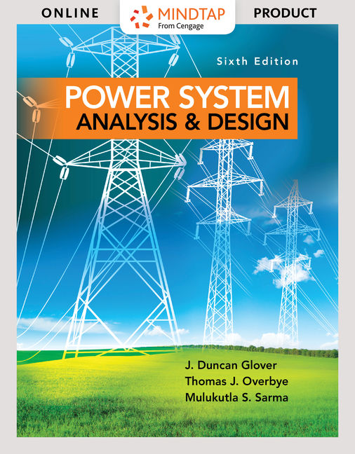 Mindtap For Power System Analysis And Design 6th Edition 9781305636309 Cengage
