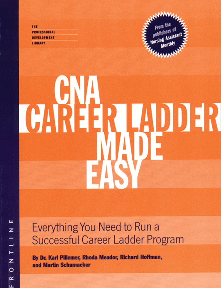 Cna career ladder made easy 1st edition cengage malvernweather Gallery