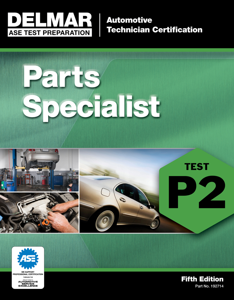 Ase Test Preparation P2 Parts Specialist 5th Edition