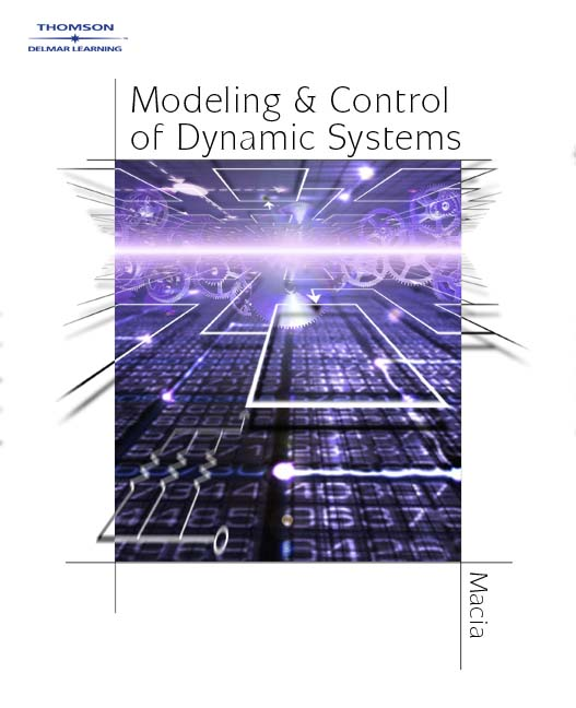 ???label.coverImageAlt??? Modeling and Control of Dynamic Systems 1st Edition by Narciso F. Macia/George J. Thaler