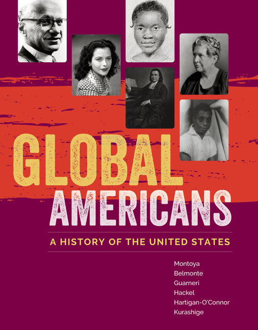 Global Americans: A History of the United States, 1st