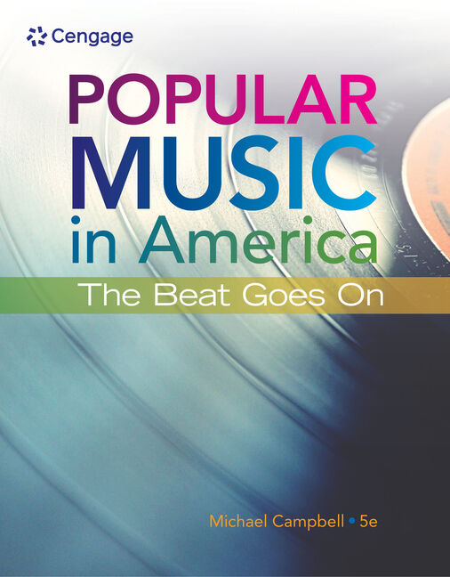 Popular music in america the beat goes on 5th edition cengage fandeluxe Gallery