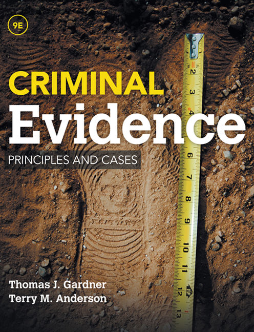 Product cover for Criminal Evidence: Principles and Cases 9th Edition by Thomas J. Gardner/Terry M. Anderson