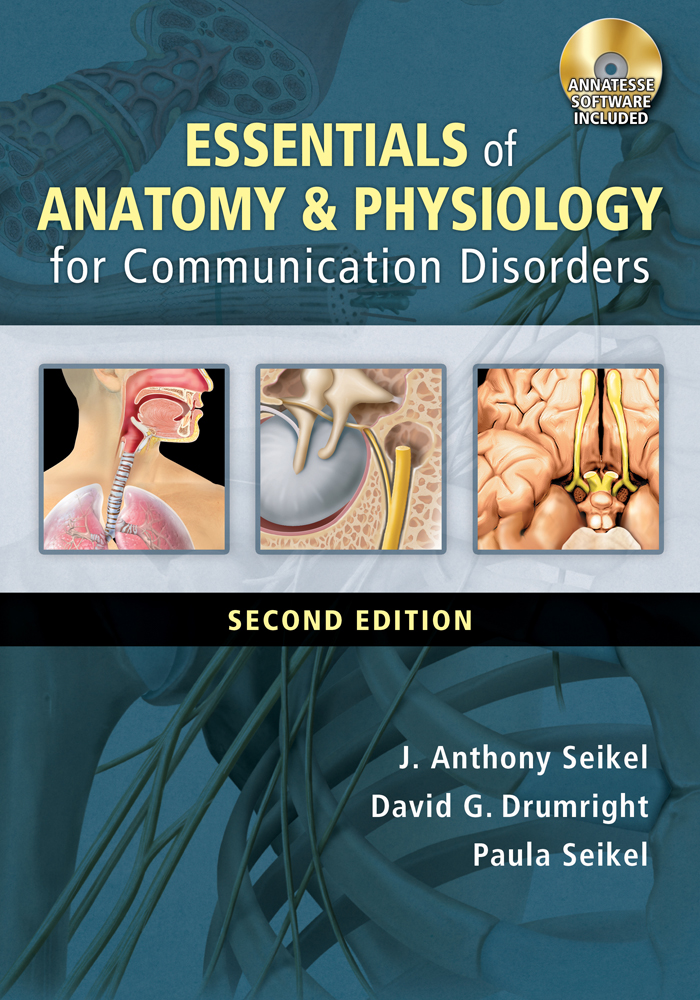 Essentials of Anatomy and Physiology for Communication Disorders ...