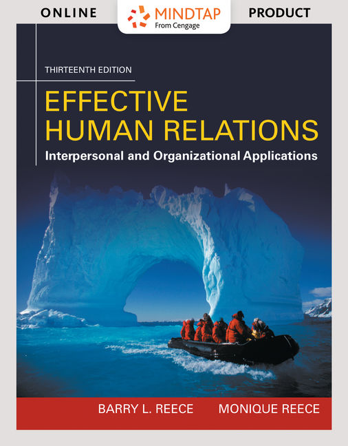 ???label.coverImageAlt??? MindTap Management for Effective Human Relations: Interpersonal And Organizational Applications 13th Edition by Barry L. Reece/Monique Reece