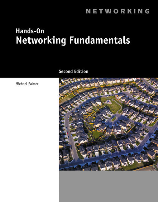 Hands on networking fundamentals 2nd edition 9781111306748 cengage hands on networking fundamentals 2nd edition publicscrutiny Choice Image