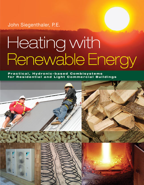 Product cover for Heating with Renewable Energy 1st Edition by John Siegenthaler