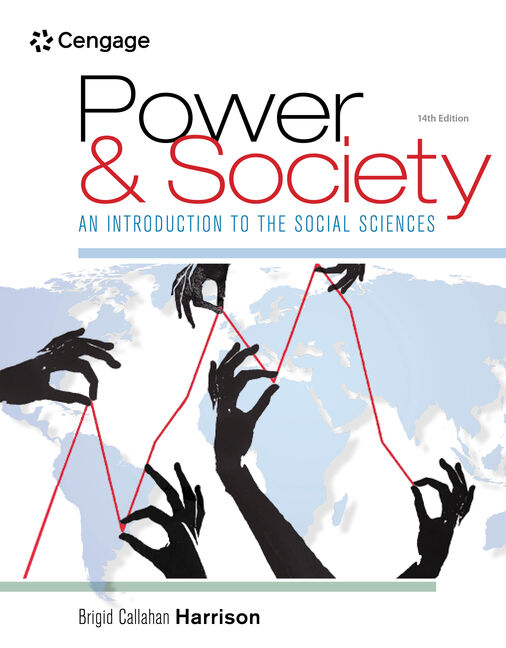 Power And Society An Introduction To The Social Sciences 14th Edition