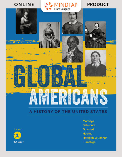 Mindtap history for global americans volume 1 1st edition mindtap history for global americans volume 1 1st edition 9781337101219 cengage fandeluxe Images