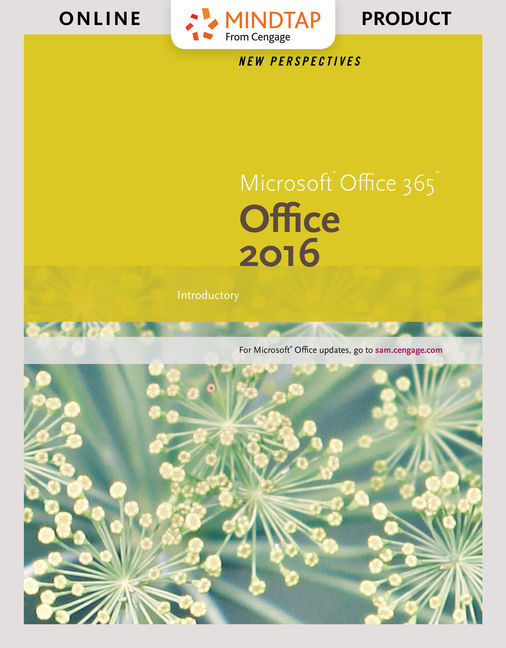 3b20133f480c MindTap for New Perspectives Microsoft® Office 365   Office 2016   Introductory