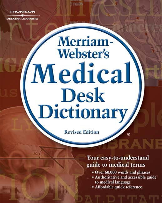 merriam webster s medical desk dictionary revised edition rd  overview merriam webster s