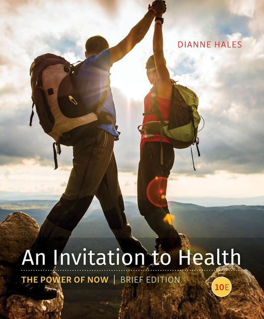 ???label.coverImageAlt??? An Invitation to Health, Brief Edition 10th Edition by Dianne Hales