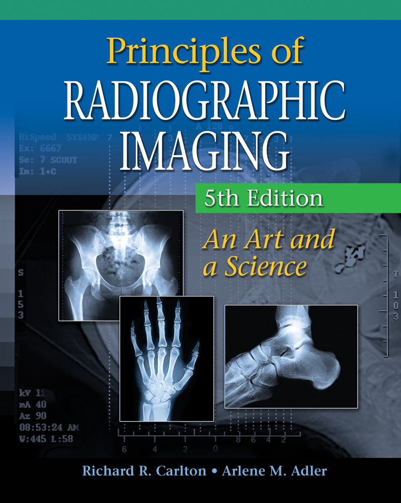 Workbooks workbook to accompany medical assisting answers : Principles of Radiographic Imaging: An Art and A Science, 5th ...
