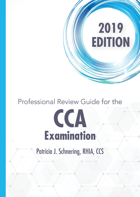 Product cover for Schnering's Professional Review Guide Online for the CCA Examination, 2019 1st Edition by Patricia Schnering
