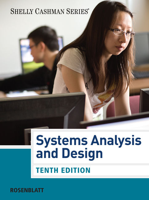 Systems Analysis And Design 10th Edition 9781285171340 Cengage
