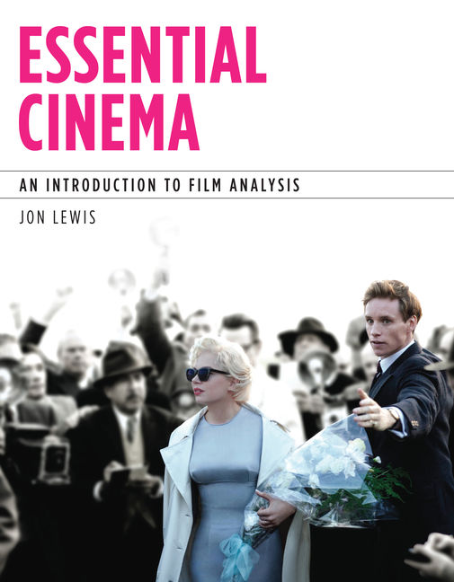 Product cover for Essential Cinema: An Introduction to Film Analysis 1st Edition by Jon Lewis