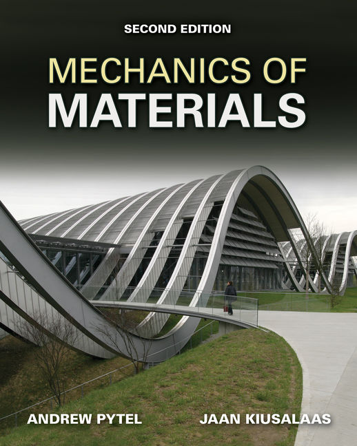 Mechanics of materials 2nd edition 9780495667759 cengage mechanics of materials 2nd edition andrew pytel fandeluxe Gallery