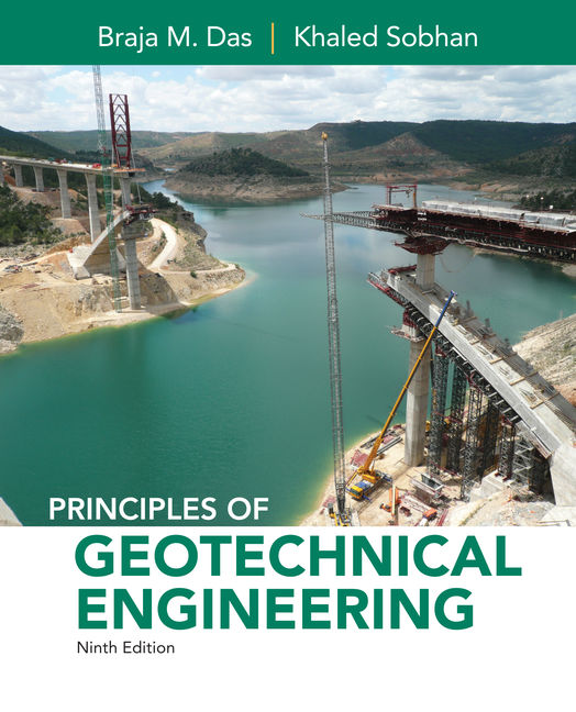 Principles of geotechnical engineering 9th edition cengage principles of geotechnical engineering 9th edition fandeluxe Gallery