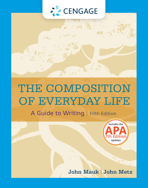 The composition of everyday life 2016 mla update 5th edition cengage fandeluxe Image collections