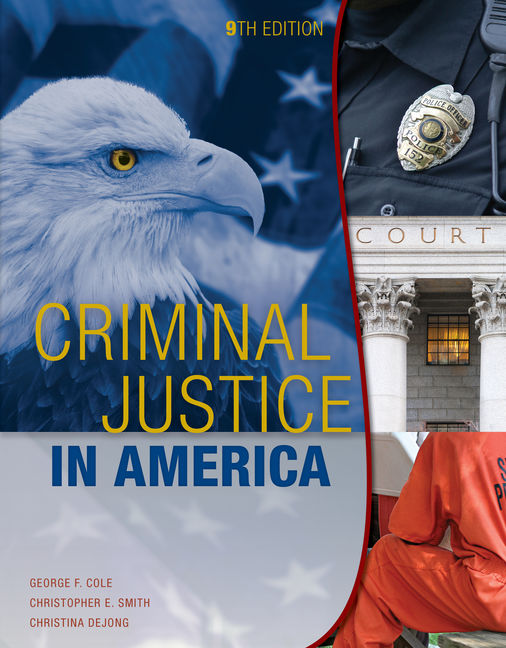 Criminal Justice In America 9th Edition