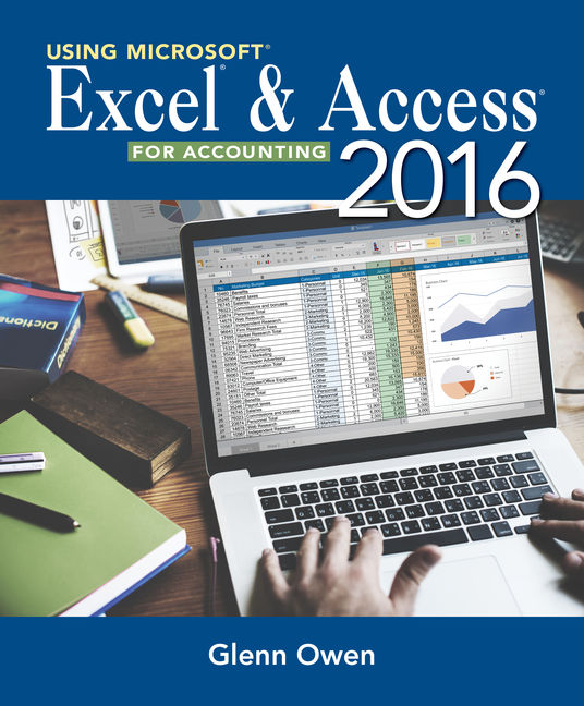 Using microsoft excel and access 2016 for accounting 5th edition using microsoft excel and access 2016 for accounting 5th edition cengage fandeluxe Choice Image