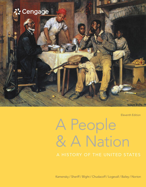 A people and a nation a history of the united states 11th edition a people and a nation a history of the united states 11th edition cengage fandeluxe Image collections