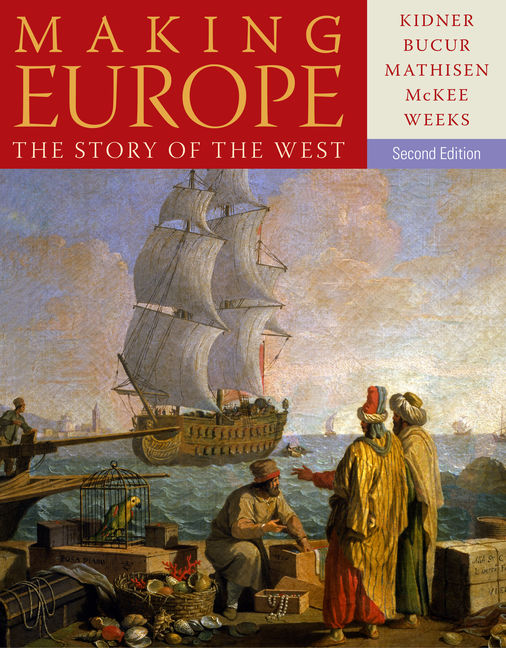 ???label.coverImageAlt??? MindTap History for Making Europe: The Story of the West 2nd Edition by Frank L. Kidner/Maria Bucur/Ralph Mathisen/Sally McKee/Theodore R. Weeks