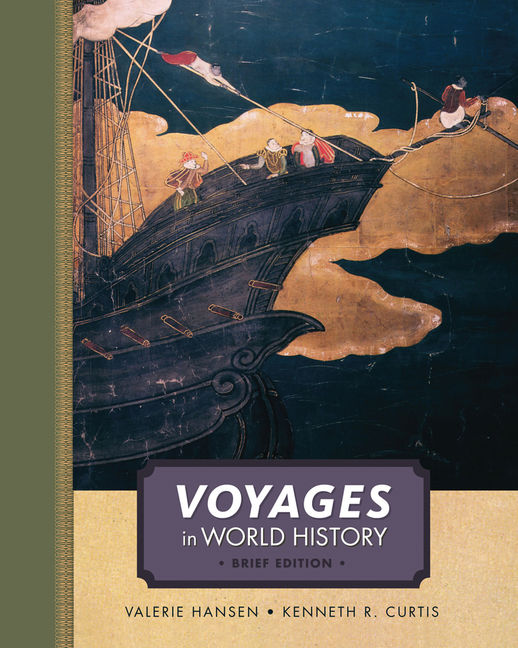 Product cover for Voyages in World History, Complete, Brief 1st Edition by  Valerie Hansen