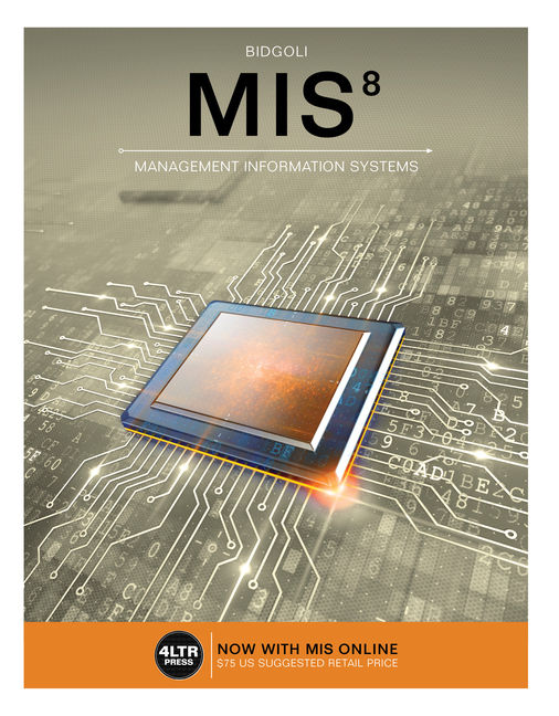 Mis 8th edition 9781337406925 cengage mis 8th edition by hossein bidgoli fandeluxe Image collections