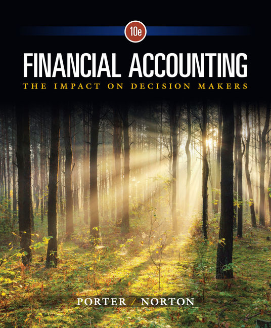 Product cover for Financial Accounting: The Impact on Decision Makers 10th Edition by Gary A. Porter/Curtis L. Norton