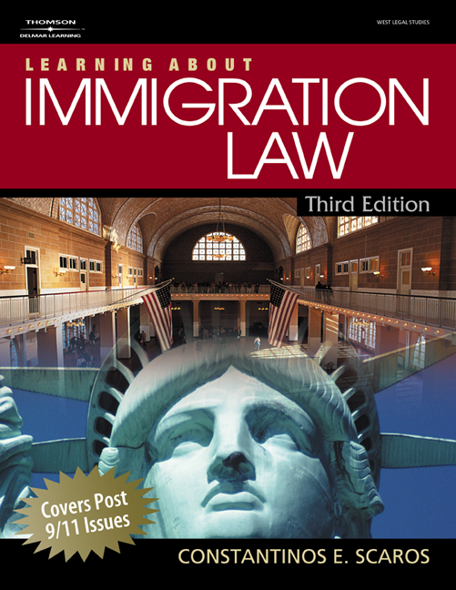 Product cover for Learning About Immigration Law 3rd Edition by Constantinos E. Scaros