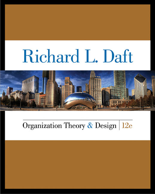 Organization Theory And Design 12th Edition Cengage