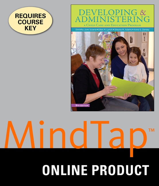 Product cover for MindTap for Developing and Administering a Child Care and Education Program 9th Edition by Dorothy June Sciarra, Ed.D/Ellen Lynch/Shauna Adams/Anne G. Dorsey