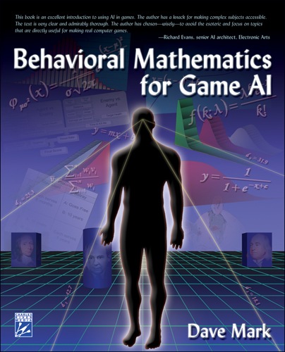 ???label.coverImageAlt??? Behavioral Mathematics for Game AI 1st Edition by Dave Mark