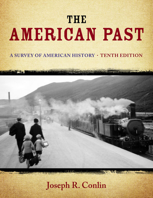 The american past a survey of american history 10th edition cengage fandeluxe Images
