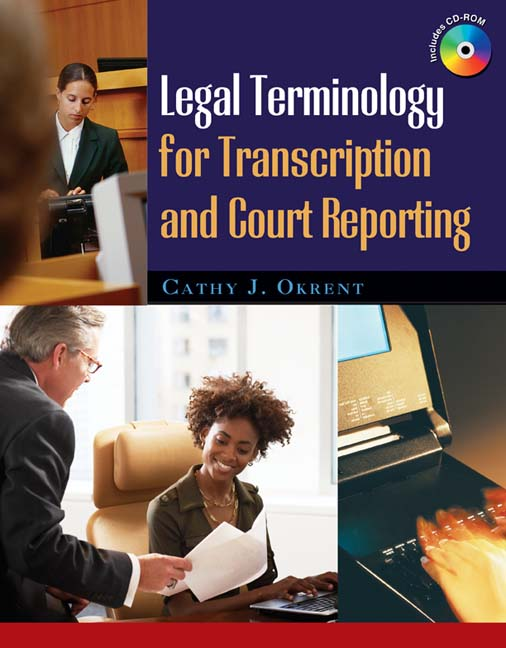 ???label.coverImageAlt??? Legal Terminology for Transcription and Court Reporting 1st Edition by Cathy Okrent, J.D.