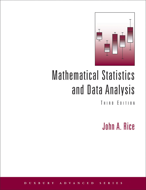 Mathematical statistics and data analysis 3rd edition cengage product cover for mathematical statistics and data analysis 3rd edition by john a rice fandeluxe Choice Image
