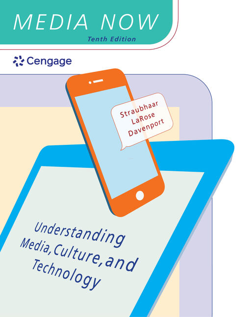 Product cover for MindTap for Media Now: Understanding Media, Culture, and Technology 10th Edition by Joseph Straubhaar/Robert LaRose/Lucinda Davenport