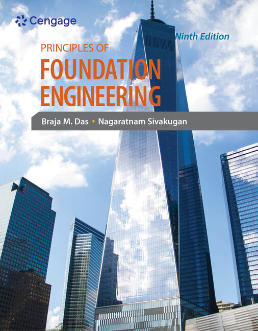 Principles of foundation engineering 9th edition cengage principles of foundation engineering 9th edition fandeluxe Gallery
