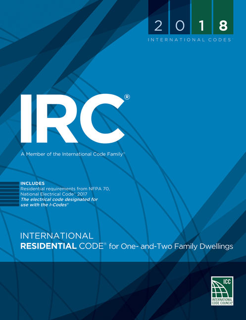 2018 International Residential Code® for One- and Two-Family ...