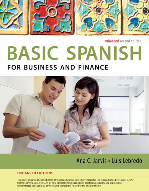 Spanish For Business And Finance Enhanced Edition The Basic Spanish