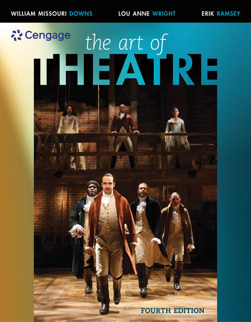 The art of theatre then and now 4th edition cengage fandeluxe Gallery