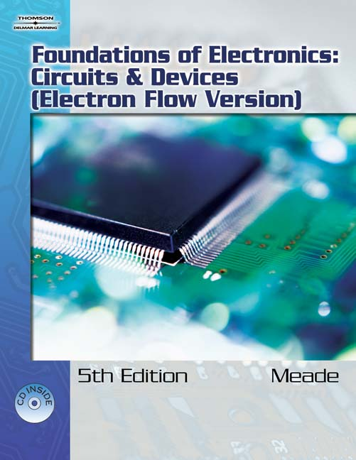 Foundations of Electronics: Circuits & Devices, Electron Flow ...