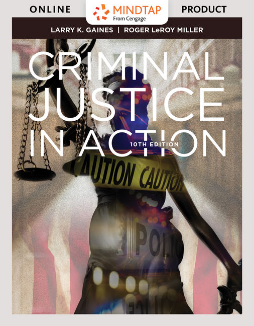 Mindtap For Criminal Justice In Action 10th Edition 9781337557856