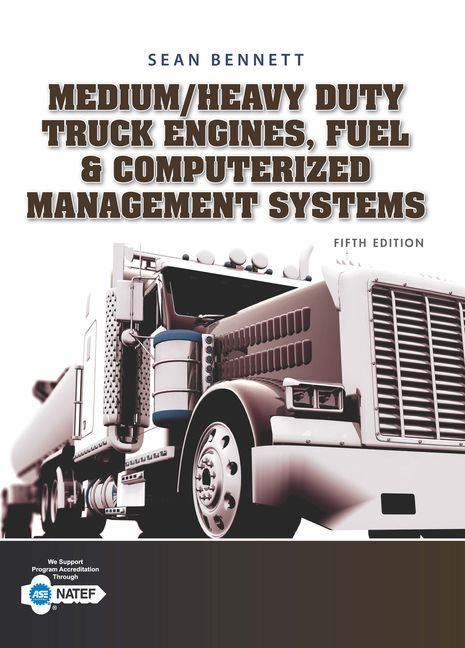 ???label.coverImageAlt??? Medium/Heavy Duty Truck Engines, Fuel & Computerized Management Systems 5th Edition by Sean Bennett