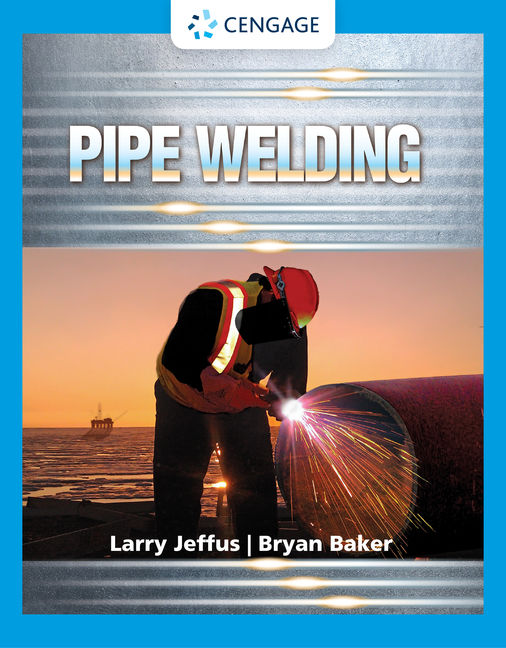 Product cover for Pipe Welding 1st Edition by Larry Jeffus/Bryan Baker