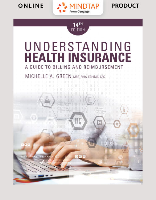 Product cover for MindTap for Understanding Health Insurance: A Guide to Billing and Reimbursement 14th Edition by Michelle Green