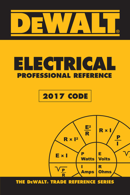 dewalt electrical professional reference 2017 nec 4th edition
