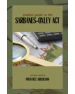 Student Guide to the Sarbanes-Oxley Act 2nd by Robert A. Prentice | Dean Bredeson